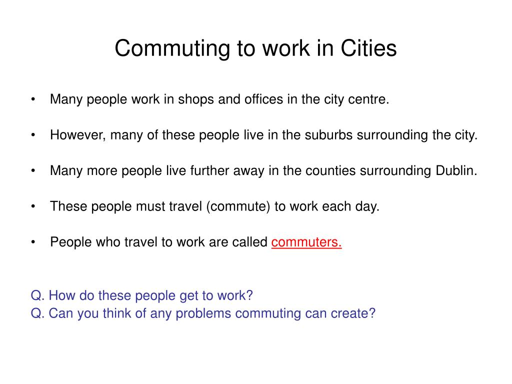 Commuting to work in Cities