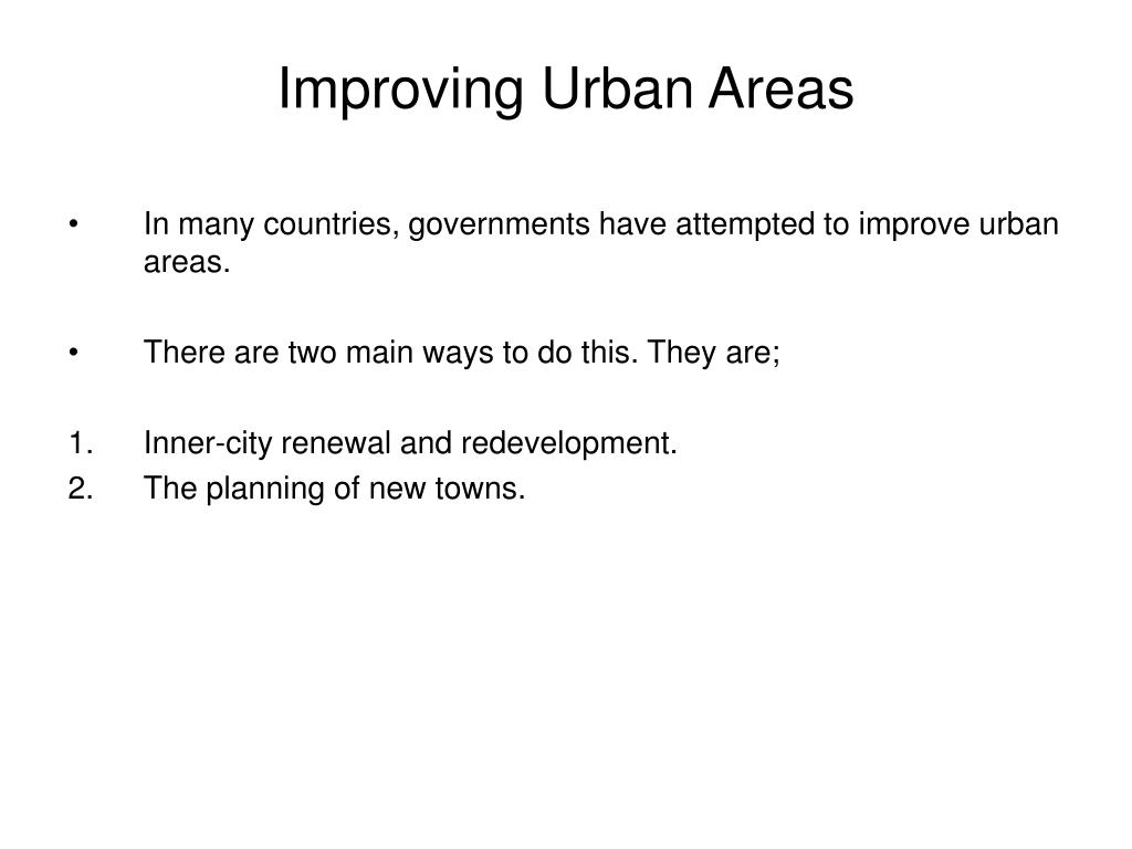 Improving Urban Areas