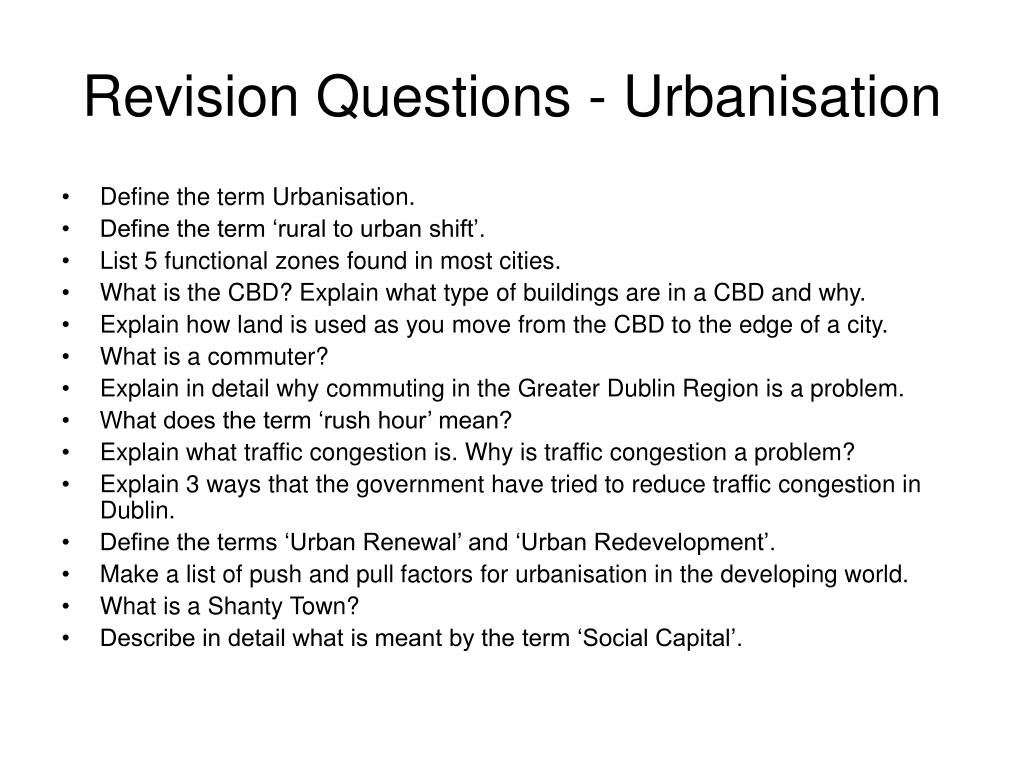 Revision Questions - Urbanisation