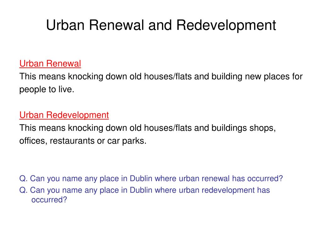 Urban Renewal and Redevelopment
