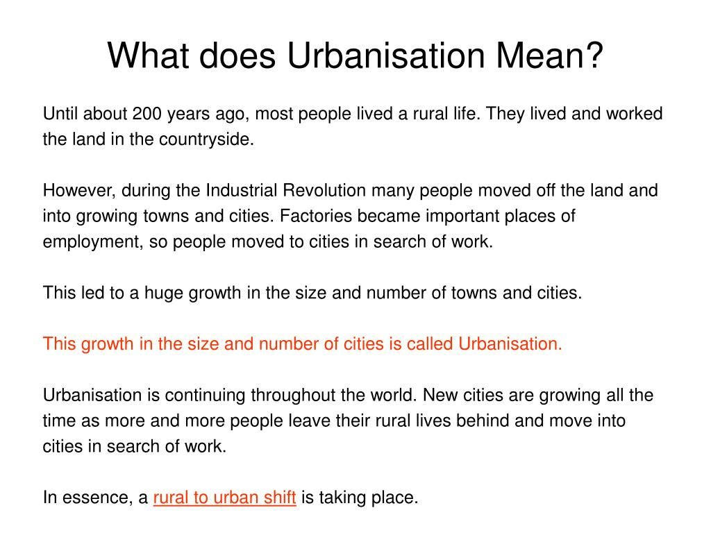 What does Urbanisation Mean?