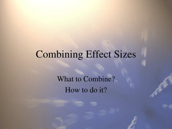 Combining effect sizes l.jpg