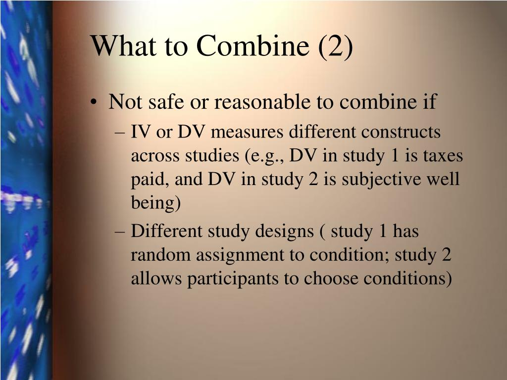 What to Combine (2)