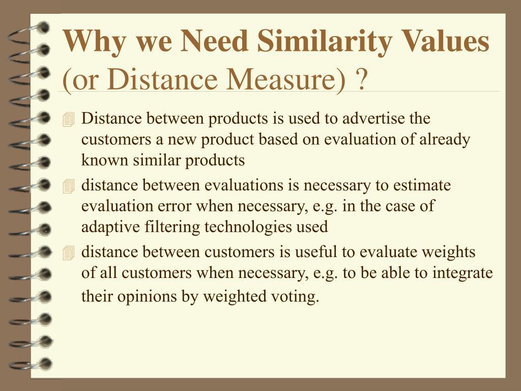 Why we Need Similarity Values
