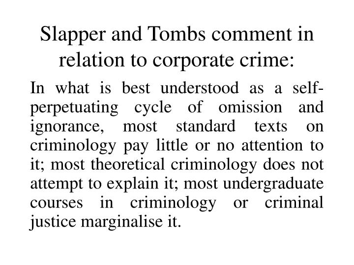 Slapper and tombs comment in relation to corporate crime l.jpg