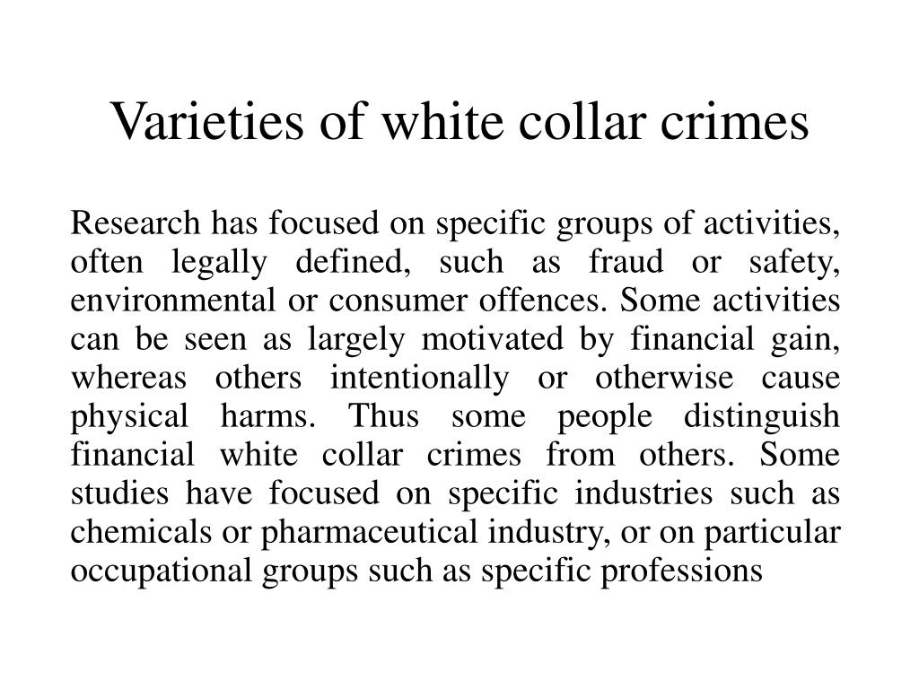 Varieties of white collar crimes
