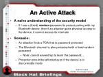 an active attack