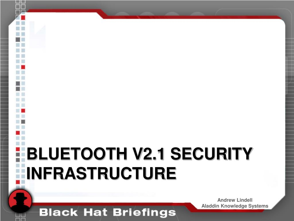 Bluetooth v2.1 security infrastructure