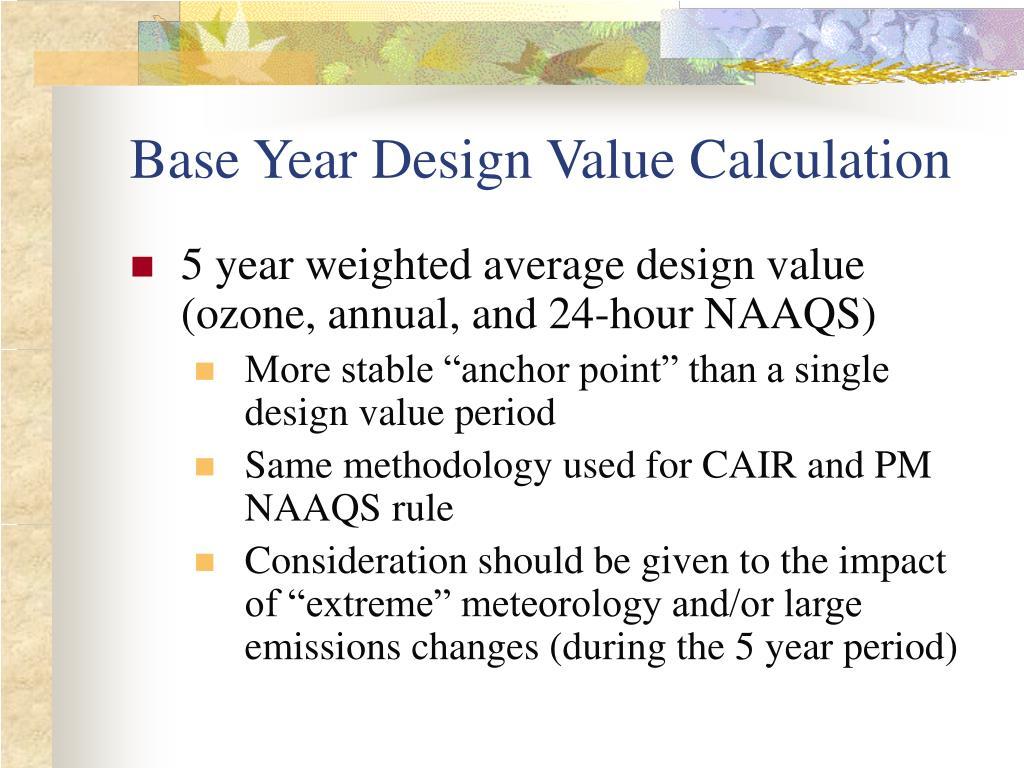 Base Year Design Value Calculation