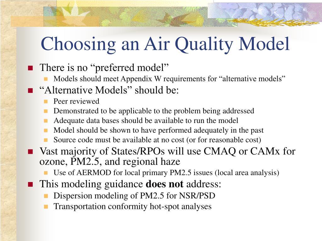 Choosing an Air Quality Model