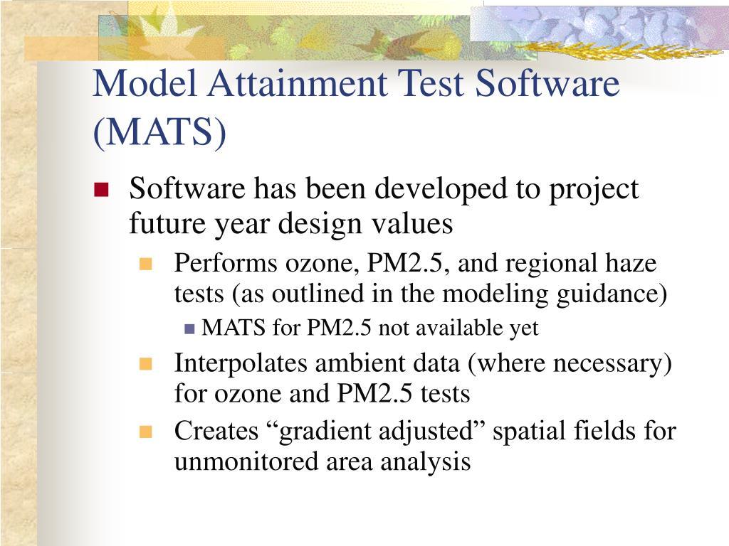 Model Attainment Test Software (MATS)