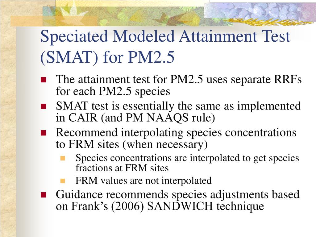 Speciated Modeled Attainment Test (SMAT) for PM2.5