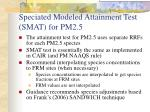 speciated modeled attainment test smat for pm2 5