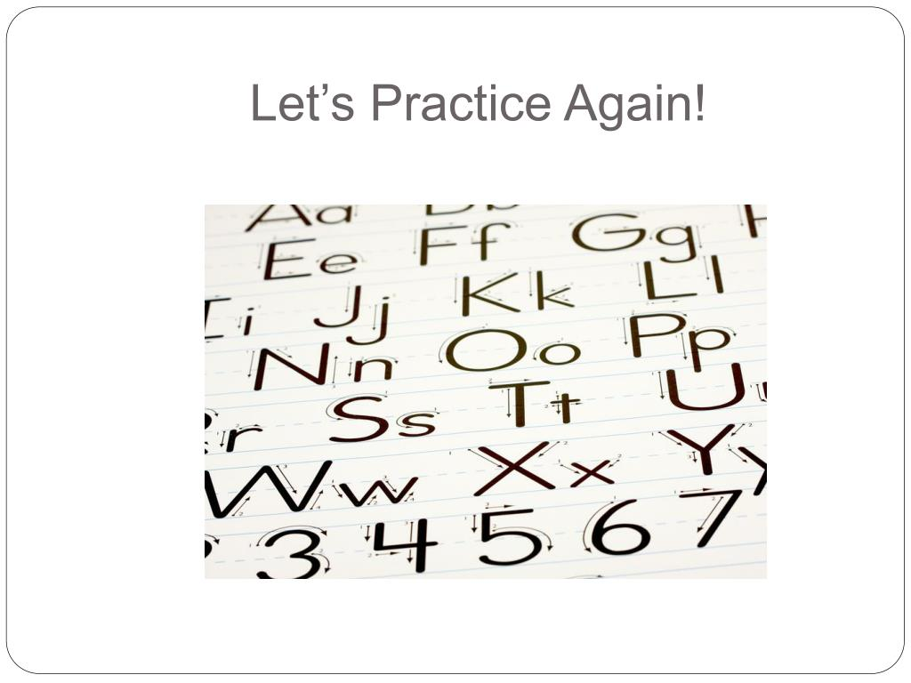 Let's Practice Again!