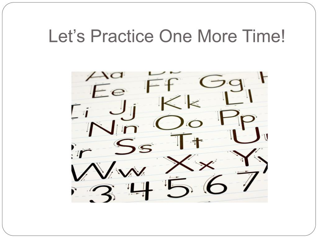 Let's Practice One More Time!