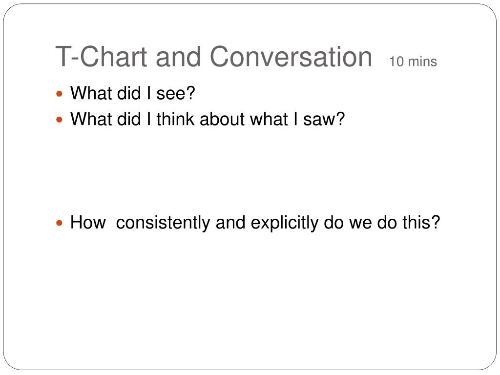 T-Chart and Conversation