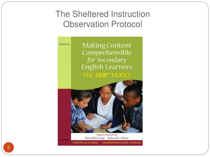 The sheltered instruction observation protocol
