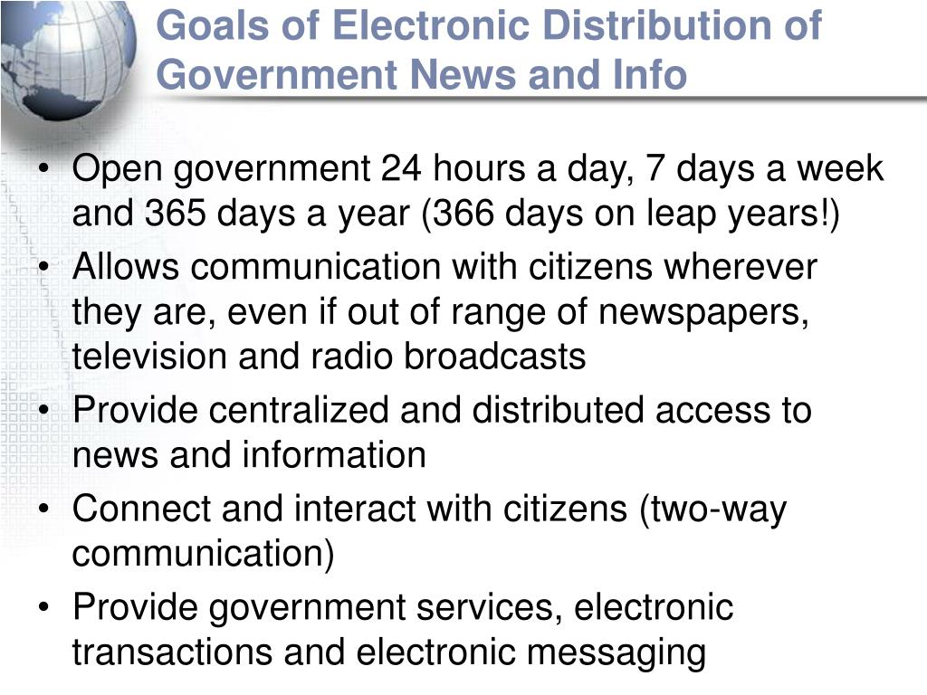Goals of Electronic Distribution of Government News and Info