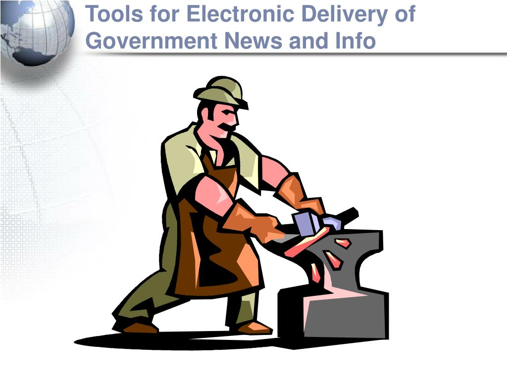 Tools for Electronic Delivery of Government News and Info