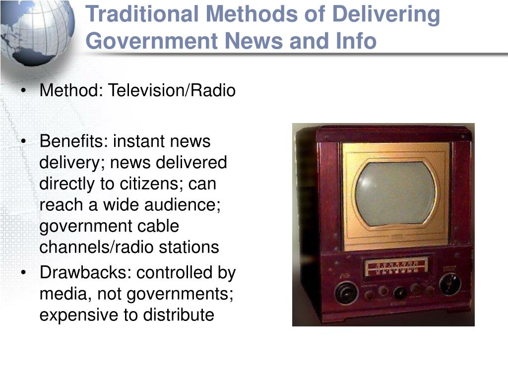 Traditional Methods of Delivering Government News and Info