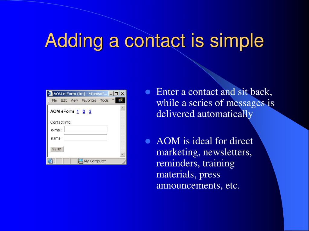 Adding a contact is simple