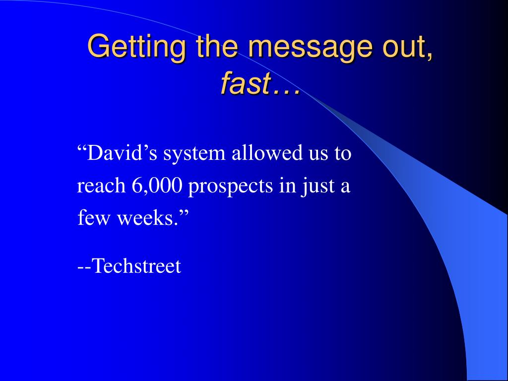 """David's system allowed us to"