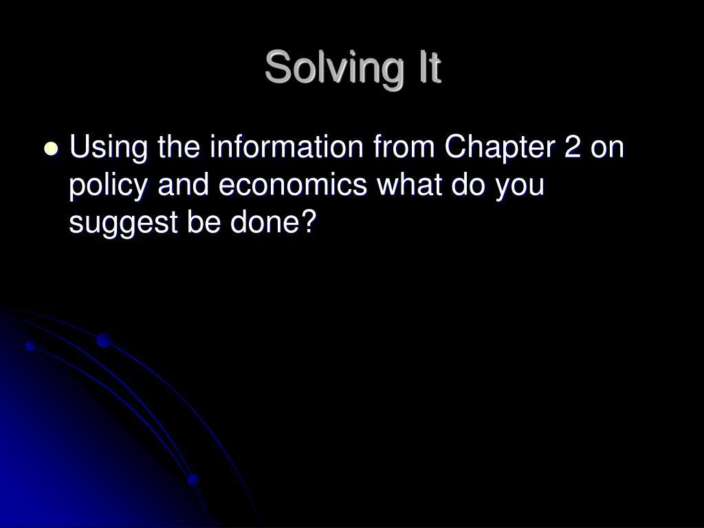 Solving It