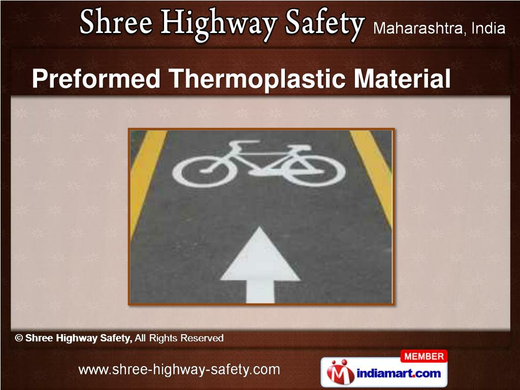 Preformed Thermoplastic Material