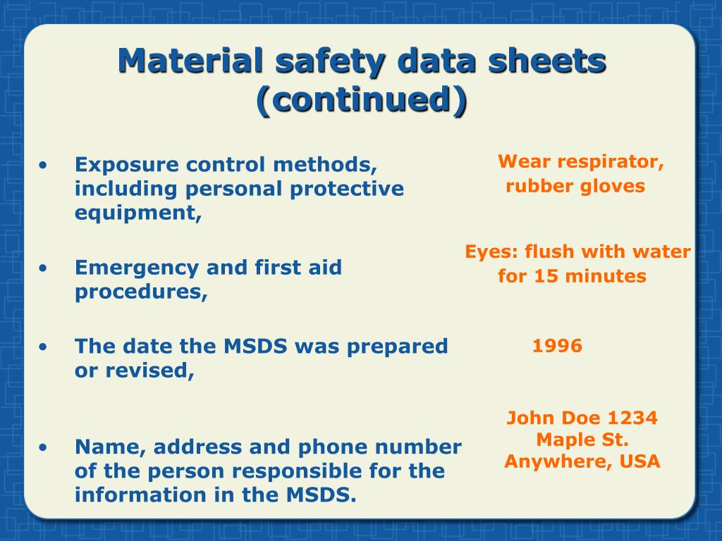 Material safety data sheets (continued)