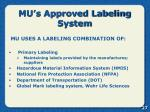 mu s approved labeling system