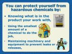 you can protect yourself from hazardous chemicals by