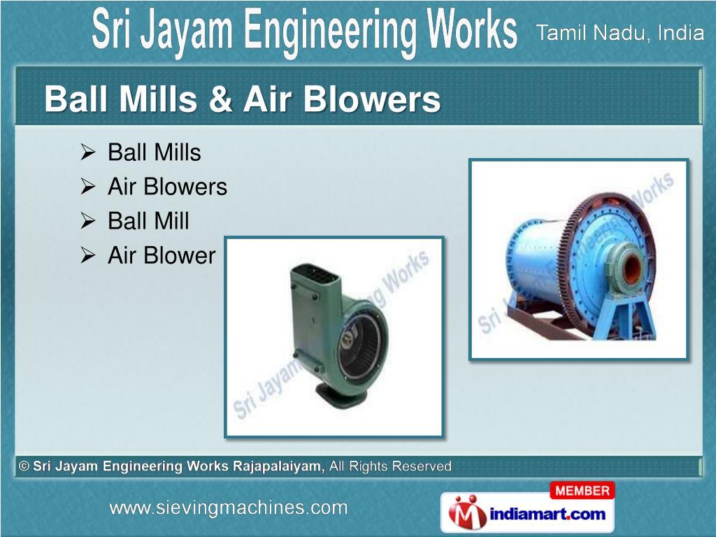Ball Mills & Air Blowers
