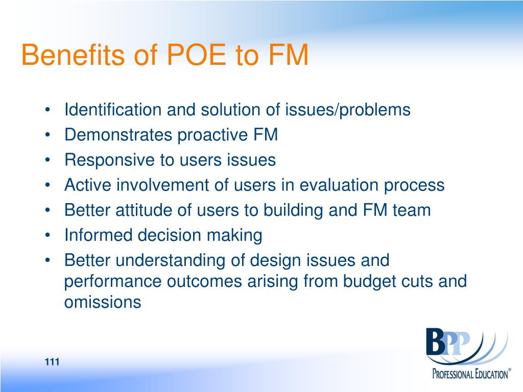 Benefits of POE to FM