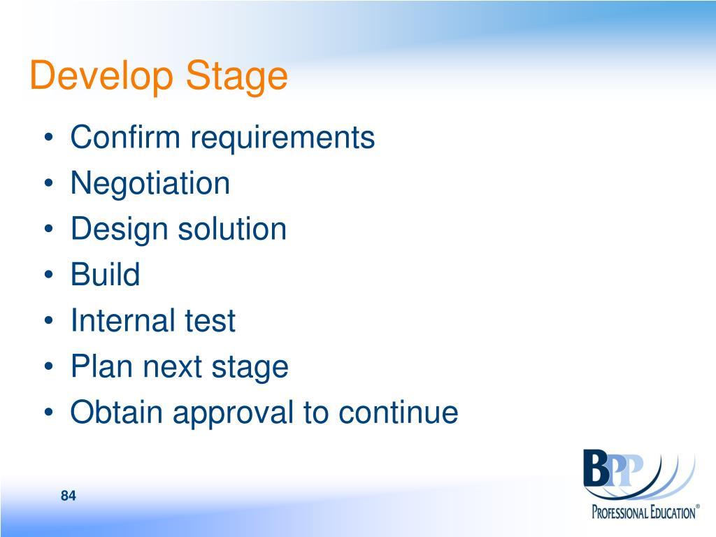 Develop Stage