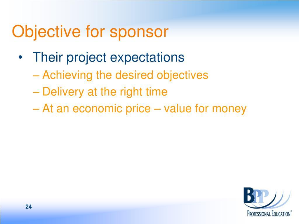 Objective for sponsor