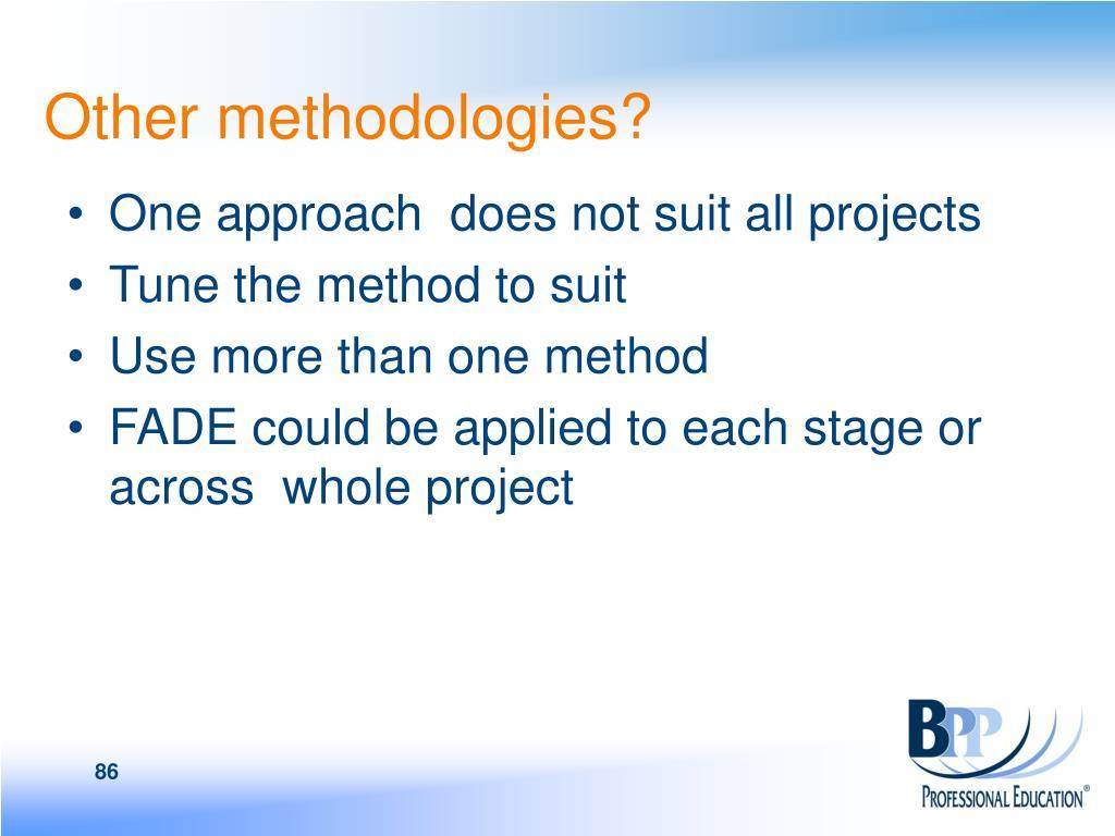 Other methodologies?