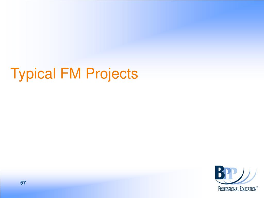 Typical FM Projects