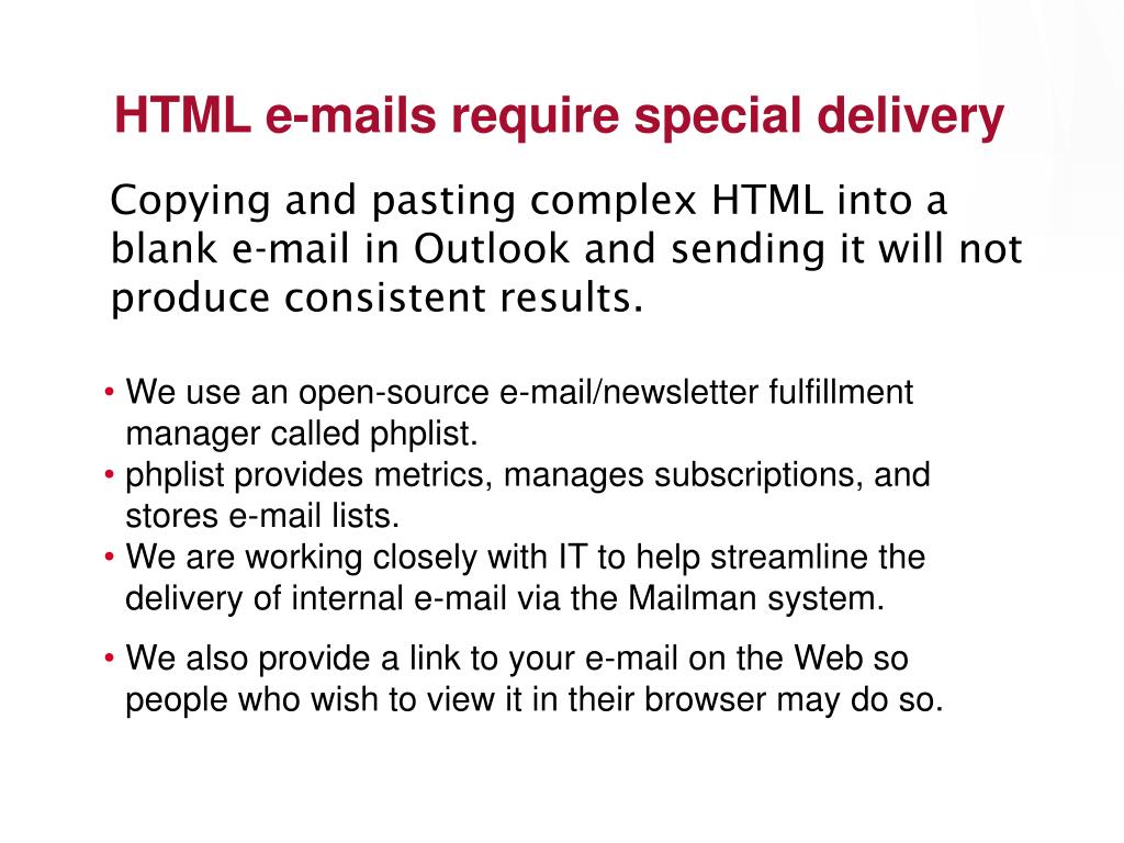 HTML e-mails require special delivery
