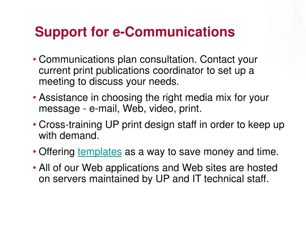 Support for e-Communications