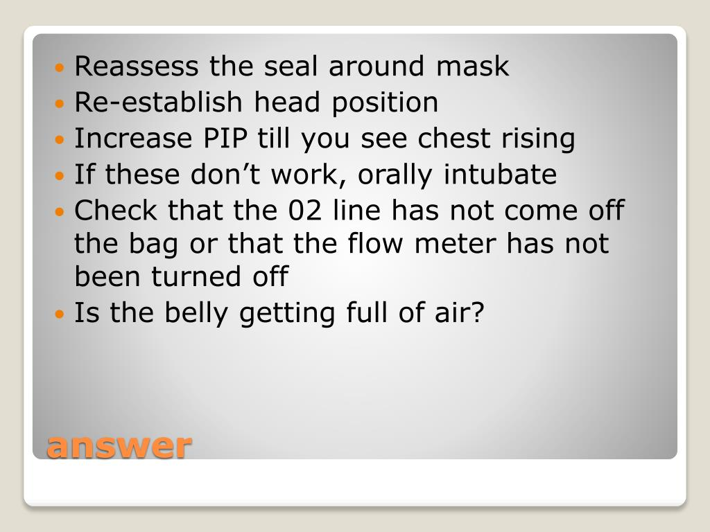 Reassess the seal around mask