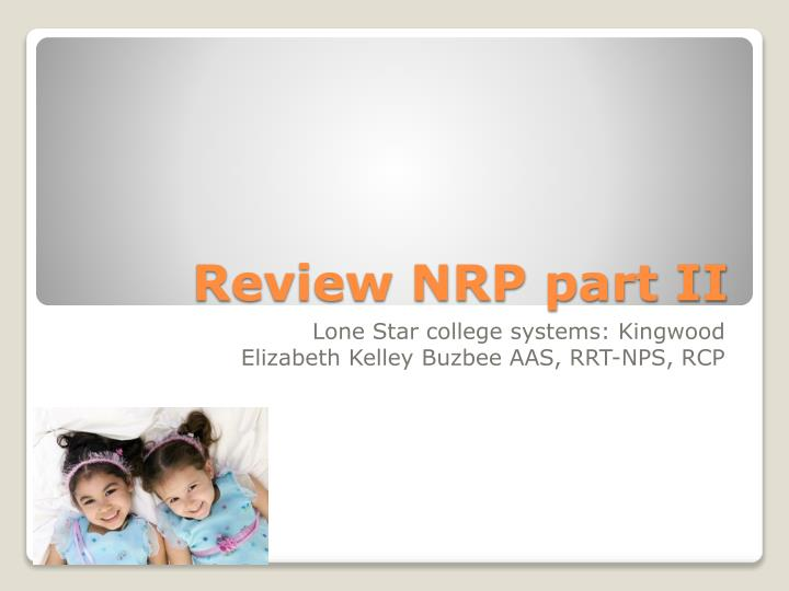 Review nrp part ii l.jpg