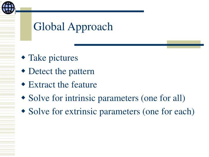 Global Approach