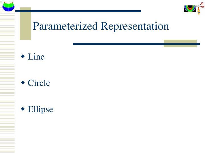 Parameterized Representation
