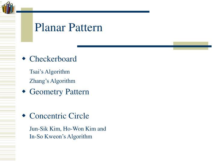 Planar Pattern
