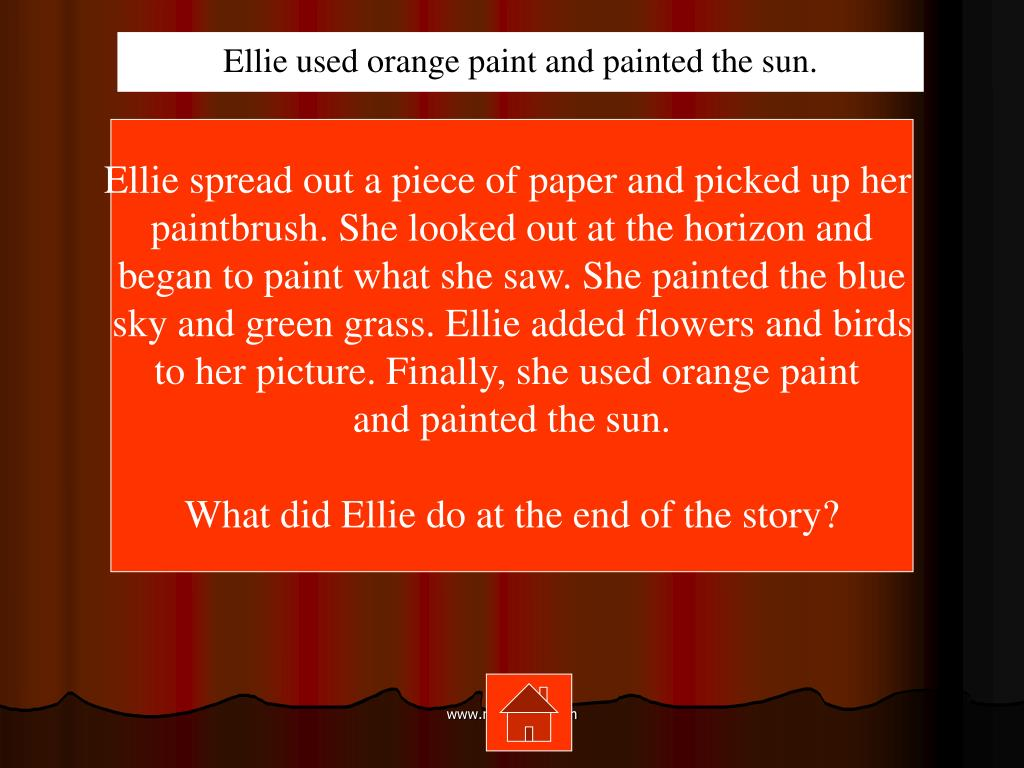 Ellie used orange paint and painted the sun.