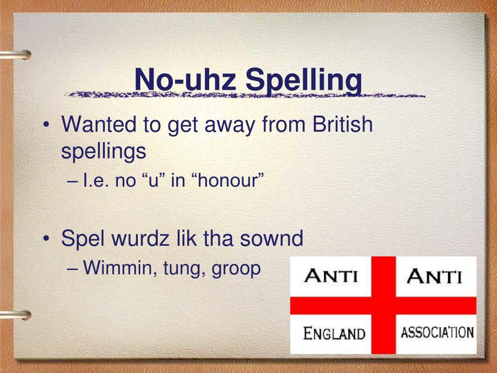No-uhz Spelling
