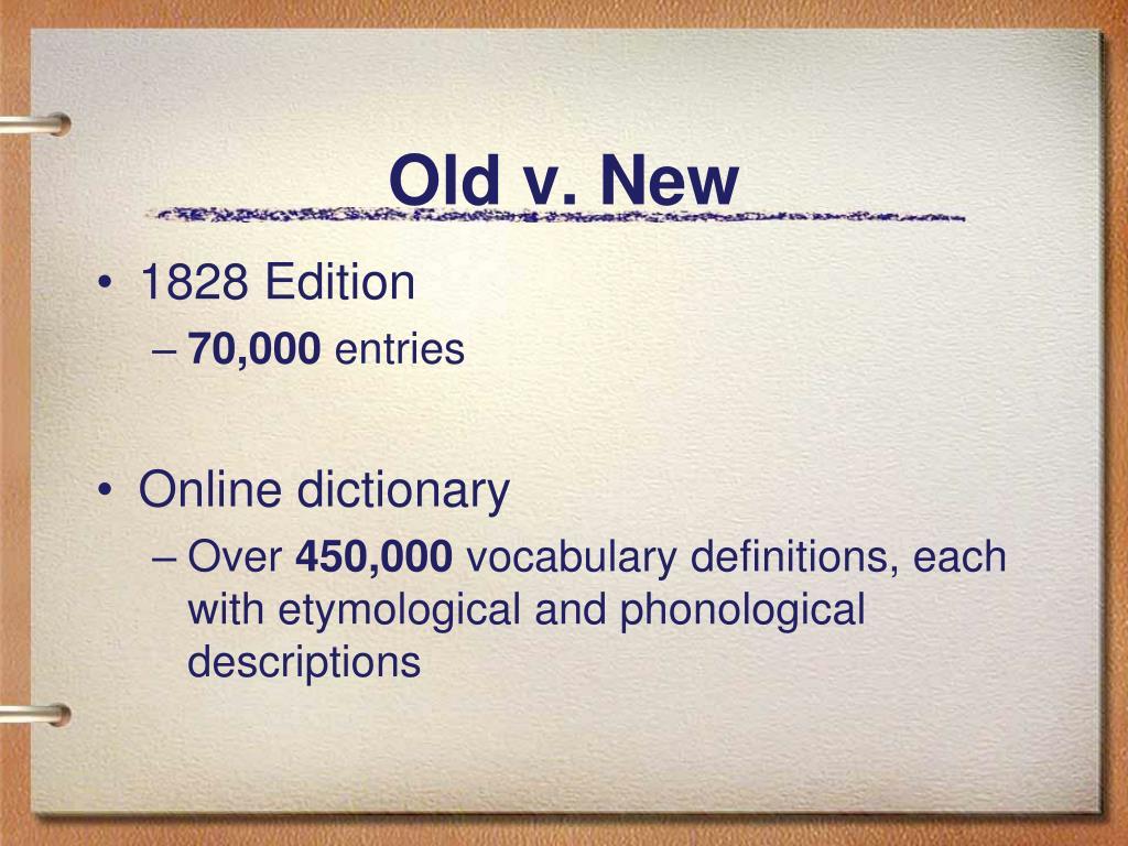 Old v. New