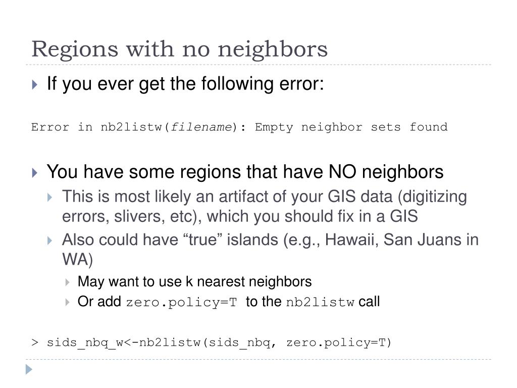 Regions with no neighbors