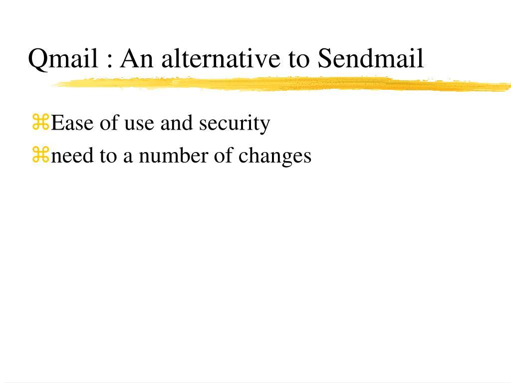 Qmail : An alternative to Sendmail