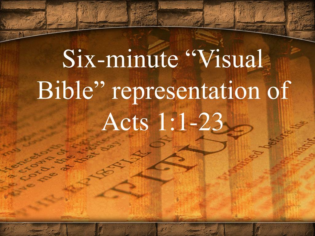 "Six-minute ""Visual Bible"" representation of Acts 1:1-23"